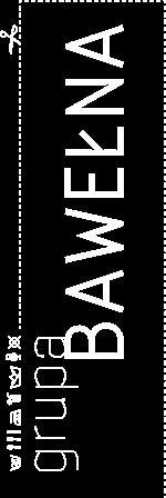 Grupa Bawełna - Bawełna, Przerwa, Szpulka